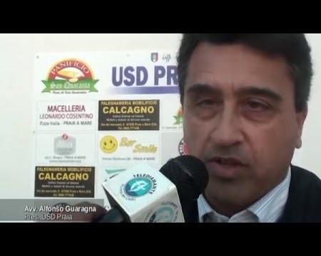 USD Praia – Frascineto 4-2 Immagini e Intervista al Pres. USD Praia, Avv. Alfonso Guaragna