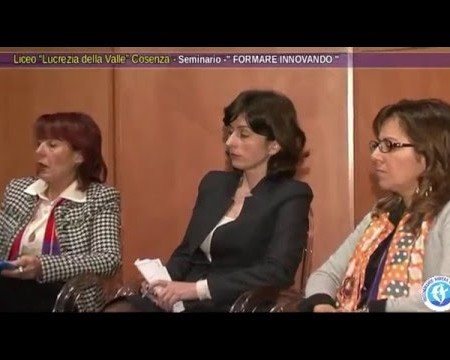 """COSENZA: Seminario """"Formare Innovando"""" al Liceo L. Della Valle – interviste"""