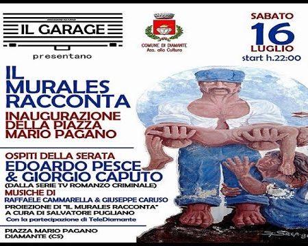 """Diamante- Serata di cultura e spettacolo -""""Il murales racconta"""" a cura de """"Il Garage"""""""