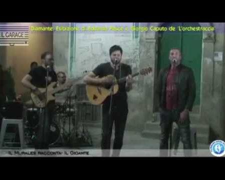 """Diamante: Esibizione di Edoardo Pesce e Giorgio Caputo- """"L' orchestraccia"""""""