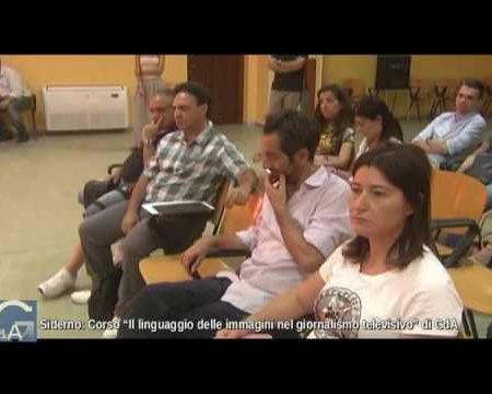"""Siderno: Corso di Giornalisti d'Azione su """"Il linguaggio delle immagini nel giornalismo televisivo""""- servizio"""