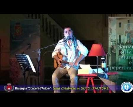 Diamante: Rassegna Concerti d'autore – Sasà Calabrese in SOLO D'AUTORE