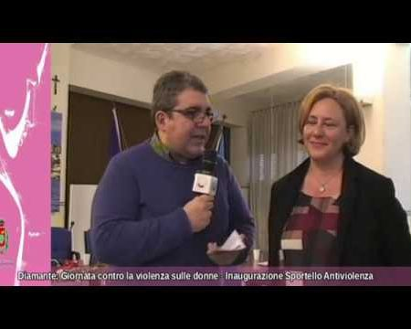 """Diamante: Inaugurazione Sportello Antiviolenza """"La Ginestra""""-integrale"""