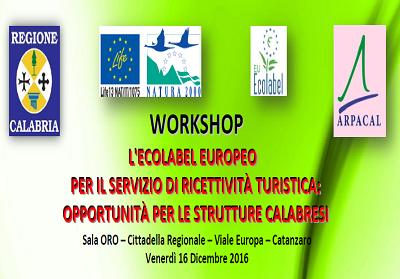 """Workshop Regione Calabria e l'Arpacal su """"L'Ecolabel europeo per il servizio di ricettività turistica"""""""