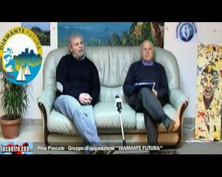 """Incontro con…Pino Pascale Gruppo di opposizione """"DIAMANTE FUTURA"""""""