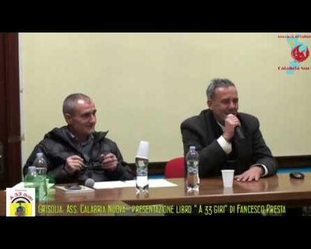 """Grisolia: Ass. Calabria Nuova presenta il libro """"A 33 giri"""" di Francesco Presta"""