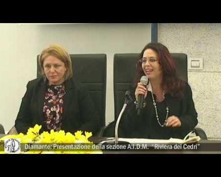 Diamante: Presentazione della sezione AIDM della Riviera dei cedri