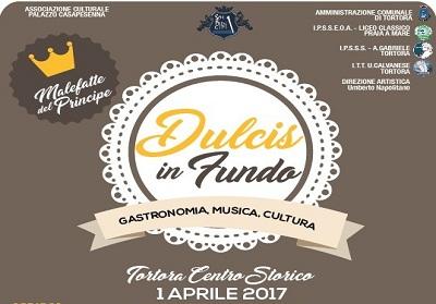 """Tortora: Attesa per la 1^ edizione di """"Dulcis In Fundo"""" nell'ambito del progetto """" le Vie dei Principi """""""