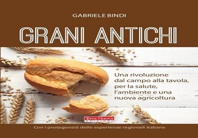 """Scalea: Presentazione del libro """"Grani Antichi"""" di Gabriele Bindi, il 22 luglio presso """"La Bruca"""""""