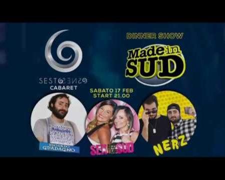 Sesto Senso: Dinner Show con gli artisti di MADE IN SUD sabato 17 febbraio
