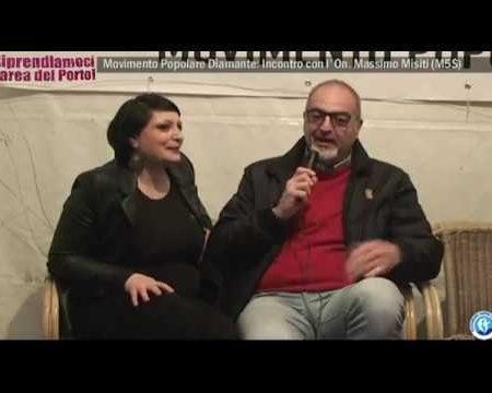 Diamante: I Dibattiti del Movimento popolare, incontro con l'On. Massimo Misiti (M5S)