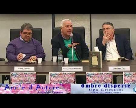 """Diamante: Presentazione libro """"Ombre disperse"""" poesie inedite di Ugo Grimaldi"""