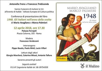 """Roma: Italide presenta il Libro """"1948. Gli Italiani nell'anno della svolta"""" di Avagliano-Palmieri"""