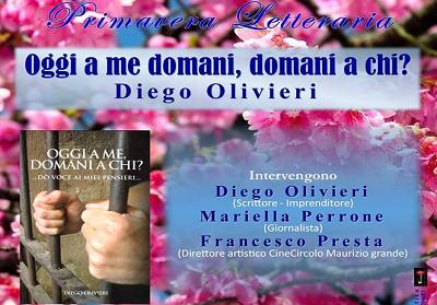 """Diamante: Presentazione del libro """"Oggi a me domani a chi?"""" di Diego Olivieri vittima di un caso di malagiustizia"""