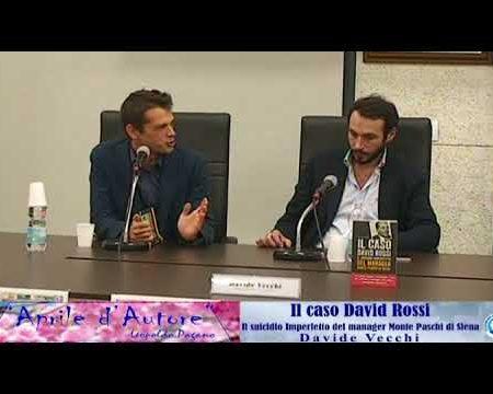 """Diamante: Presentazione Libro """"Il caso David Rossi"""" di Davide Vecchi"""