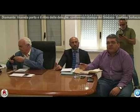 Diamante:Vicenda porto e ritiro delle deleghe-Conferenza stampa del Sindaco Sollazzo
