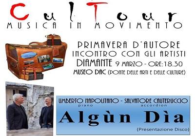 """Diamante: Umberto Napolitano e Salvatore Cauteruccio presentano l'ultimo progetto musicale """"Algùn Dia"""""""