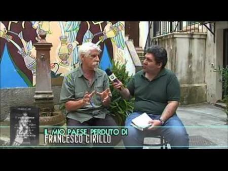 FRANCESCO CIRILLO presenta il libro IL MIO PAESE PERDUTO