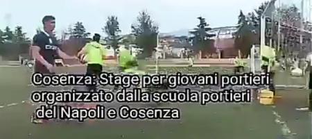 Cosenza: Stage per giovani portieri a cura scuola portieri del Napoli e Cosenza