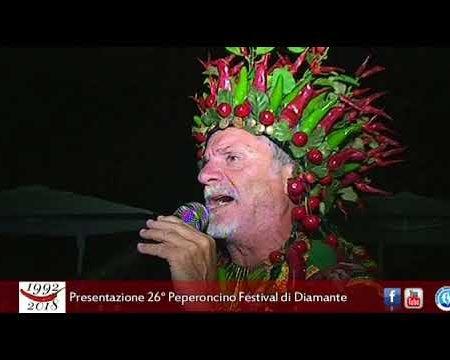 Diamante: Presentazione 26° Peperoncino Festival