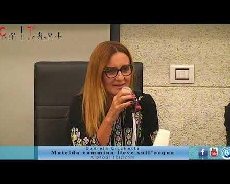"""Diamante: Presentazione libro """"Matelda, canmmina lieve sull'acqua"""" di Daniela Cicchetta"""