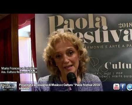 """Presentata la rassegna di Musica e Cultura """"Paola festival 2018""""-interviste"""