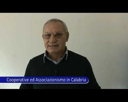 Cooperative e Associazionismo in Calabria-Intervista a Gennaro Raso, Pres.Regionale AGCI