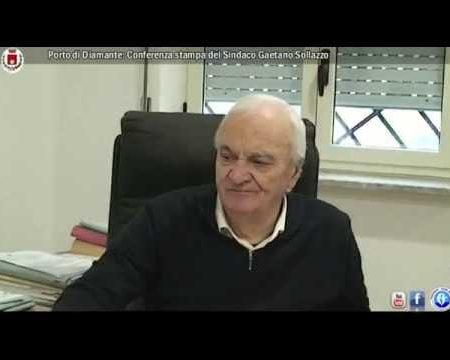 Porto di Diamante: Conferenza stampa del Sindaco Gaetano Sollazzo – 11/02/19