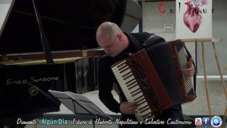 """Diamante: """"Algùn Dìa"""" il nuovo lavoro discografico di U.Napolitano e S.Cauteruccio"""
