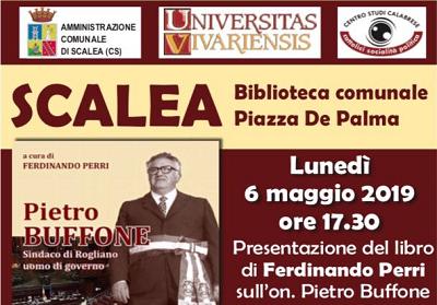 """Scalea: Presentazione del libro """"Pietro Buffone. Sindaco di Rogliano – uomo di governo"""" di Ferdinando Perri"""