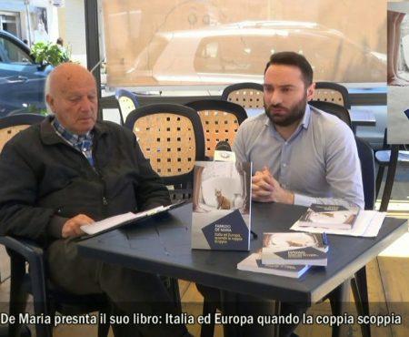 Intervista a Fabrizio De Maria autore del libro: Italia ed Europa, quando la coppia scoppia
