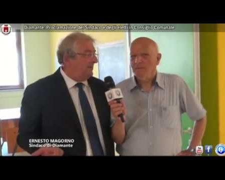 Intevista al Sindaco di Diamante Ernesto Magorno e Proclamazione degli eletti al Consiglio Comunale