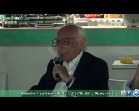 "Belvedere M.mo: Presentazione Libro ""Vie d'Uscita"" di Giuseppe Aieta"