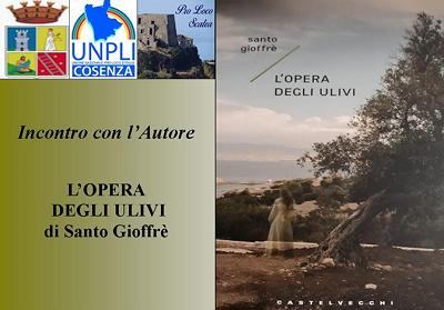 """Scalea: Presentazione del libro """"L'opera degli ulivi"""" di Santo Gioffrè"""