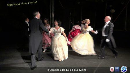 Seduzioni & Gusto Festival: Il Gran Ballo del Duca di Buonvicino