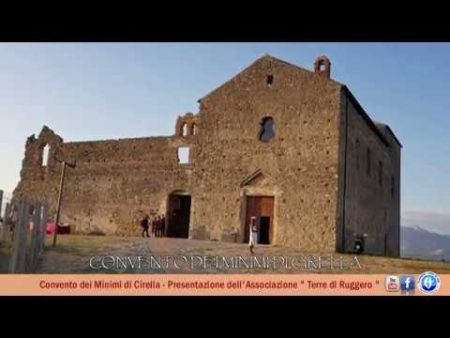 """Diamante: Presentazione dell'Associazione """"Terre di Ruggiero"""" – Convento dei Minimi di Cirella"""