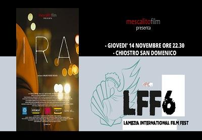 """Al Lamezia International Film Festival presentazione di """"IRA"""", lungometraggio di Mauro Russo Rouge"""