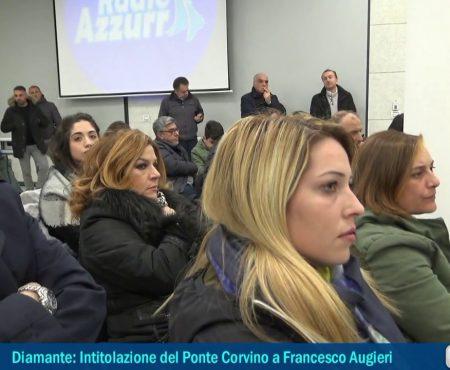 Diamante: Intitolazione Ponte Corvino a Francesco Augeri – Cerimonia integrale