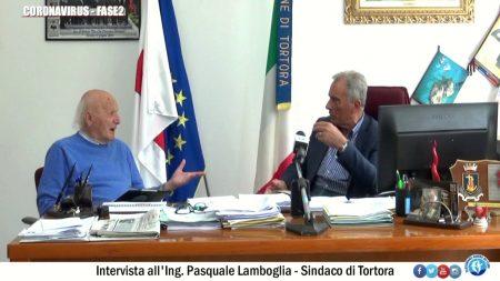 Coronavirus Fase2: Intervista all'Ing.Pasquale Lamboglia – Sindaco di Tortora