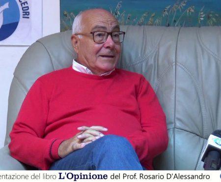 """Presentazione del libro """"L'Opinione"""" del Prof. Rosario D'Alessandro"""