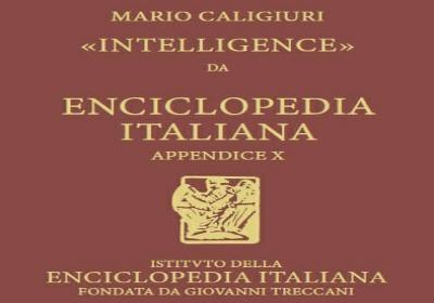 """Unical, Mario Caligiuri ha scritto la voce """"intelligence"""" sulla Treccani"""