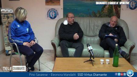 Incontro con … il Presidente della SSD Virtus Diamante Pino Savarese ed il Capitano della Squadra Femminile Eleonora Mandaliti