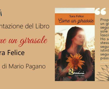 """Intervista a Sara Felice autrice del romanzo rosa """"Come un girasole"""""""