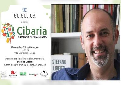 """""""Cibaria - Siamo ciò che mangiamo"""". Il giornalista Stefano Liberti a Scalea per parlare di cibo e ambiente"""